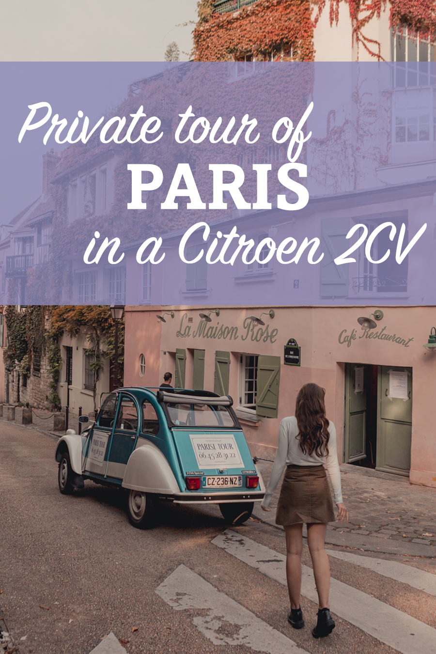 Tour Paris in a classic 2CV with Parisitour